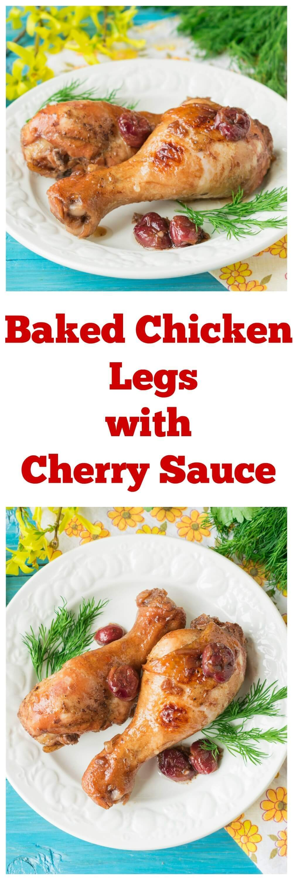 Baked Chicken Legs with Cherry Sauce