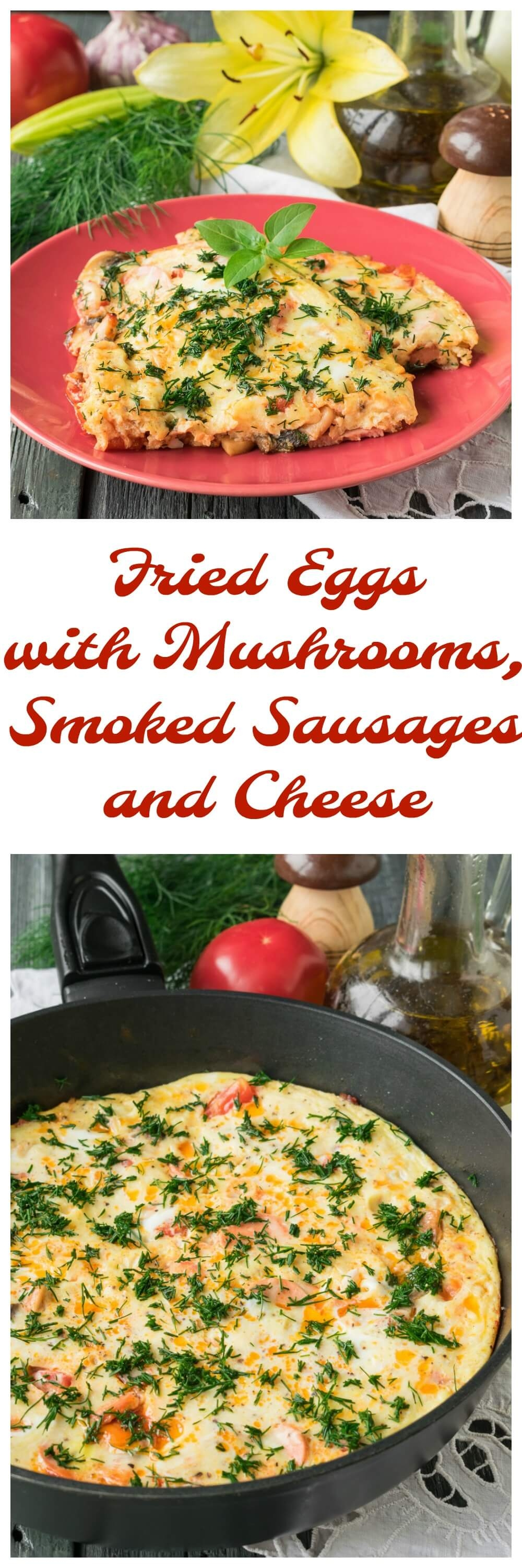 Fried Eggs with Mushrooms, Smoked Sausages and Cheese